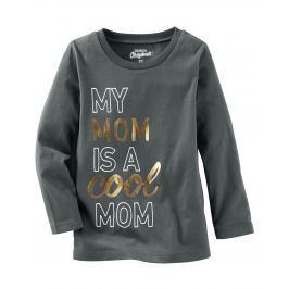 Oshkosh Detské tričko Cool mom - tmavo šedé